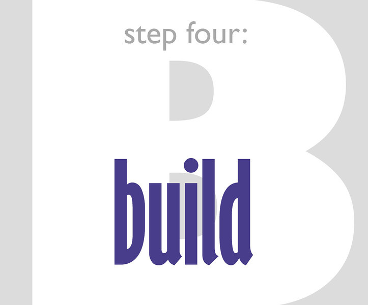 Step Four: Build