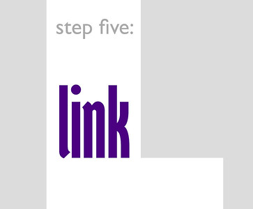 step five: link